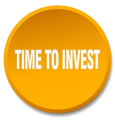 Time to invest orange round flat isolated push vector