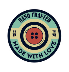 Handcrafted clothing vintage isolated label vector