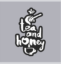Tea and honey white calligraphy lettering vector