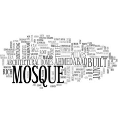 Architectural wonders of ahmedabad text word vector