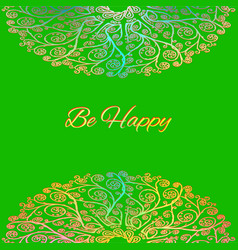 ornamental green card be happy vector image vector image