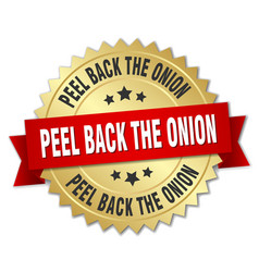 Peel back the onion round isolated gold badge vector