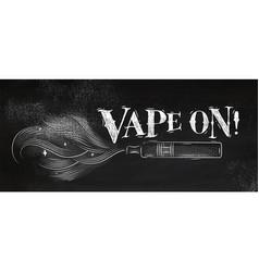 Poster vape on chalk vector