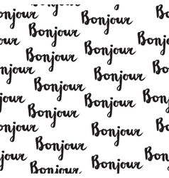 Seamless pattern with french quote bonjour vector