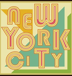 New York City retro vintage typography poster vector image
