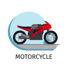 Motorcycle in flat style vector