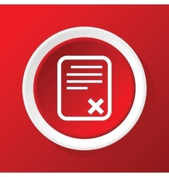 Rejected odcument icon on red vector