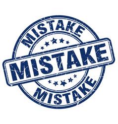 Mistake blue grunge round vintage rubber stamp vector
