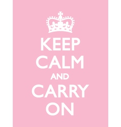 Keep calm carry on pink vector