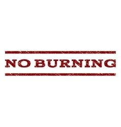 No burning watermark stamp vector