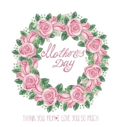 Watercolor pink roses wreathmothers day card vector