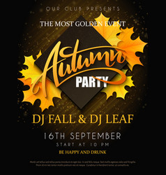 autumn party poster with lettering yellow vector image vector image