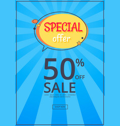 special offer sale advertisement 50 off poster vector image vector image