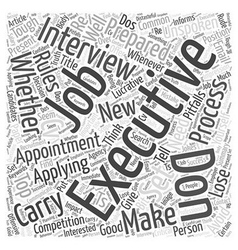 Dos and don ts for executive job candidates word vector