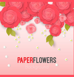 Paper flower realistic style of pink vector