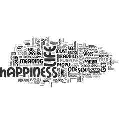 where is happiness text word cloud concept vector image