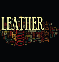 Leather coat jackets text background word cloud vector
