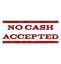 No Cash Accepted Watermark Stamp vector image vector image
