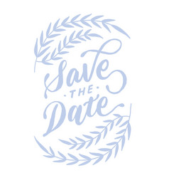 Save the date vintage lettering typography card 1 vector