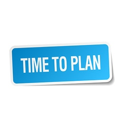 Time to plan blue square sticker isolated on white vector