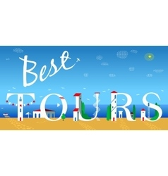 Inscription best tours vector