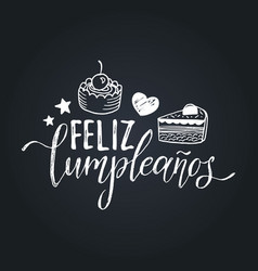 Feliz cumpleanos translated happy birthday vector