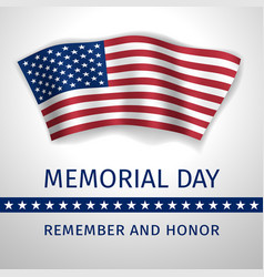 Memorial day remember and honor - poster vector