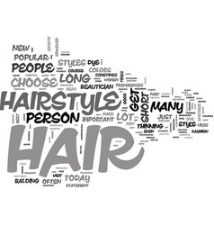 where is that hair way up there text word cloud vector image