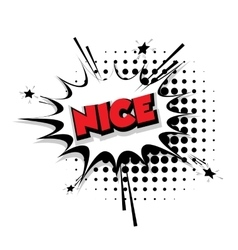 Comic text nice sound effects pop art vector