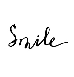 Smile Hand drawn lettering card vector image