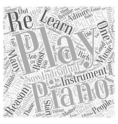 learn piano playing Word Cloud Concept vector image vector image
