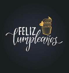 feliz cumpleanos translated happy birthday vector image vector image