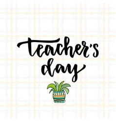for teacher39s day with modern lettering vector image
