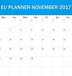 Eu planner blank for november 2017 scheduler vector