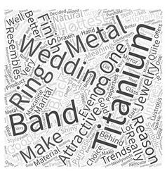 Titanium wedding band word cloud concept vector