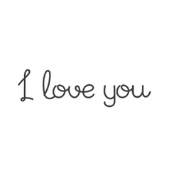 I love You text vector image