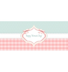 Shabby chic congratulations card womens day vector