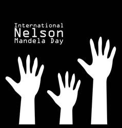 international nelson mandela day vector image