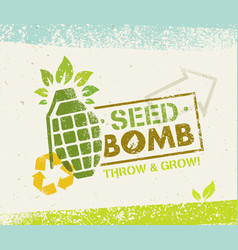 Keep calm and do seed bombs city gardening vector