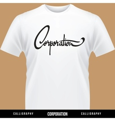 Corporation hand lettering - handmade calligraphy vector