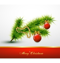 Christmas ball on christmas tree branch vector image vector image