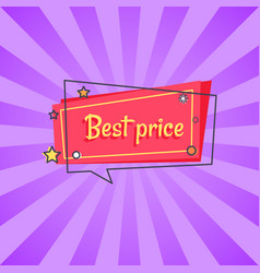 Best price proposal banner in square speech bubble vector