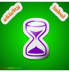 hourglass icon sign Symbol chic colored sticky vector image