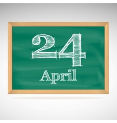 April 24 inscription in chalk on a blackboard vector