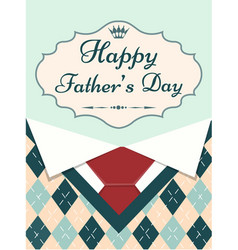 Greeting card happy fathers day with menswear vector