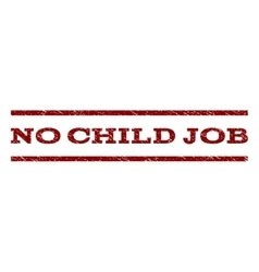 No child job watermark stamp vector