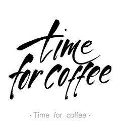 time for coffee lettering vector image
