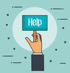 Hands holding placard for message help donation vector