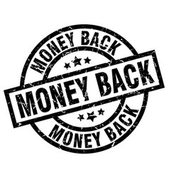 Money back round grunge black stamp vector