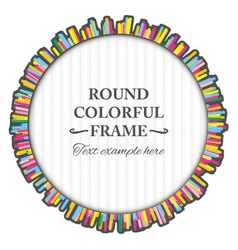 Round colorful frame made of many small lines vector